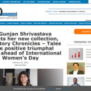Dr. Gunjan Shrivastava presents her new collection, The Victory Chronicles – Tales of the positive triumphal woman ahead of International Women's Day